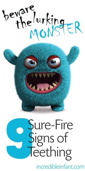 Beware the lurking monster!  9 Sure-Fire Signs of Teething - pin it now, thank yourself later...