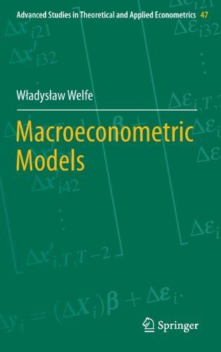 Macroeconometric Models (Advanced Studies in Theoretical and Applied Econometrics) by Wladyslaw Welfe. $147.49. Publication: February 16, 2013. Publisher: Springer; 2013 edition (February 16, 2013). Edition - 2013. 452 pages