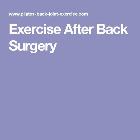 Exercise After Back Surgery