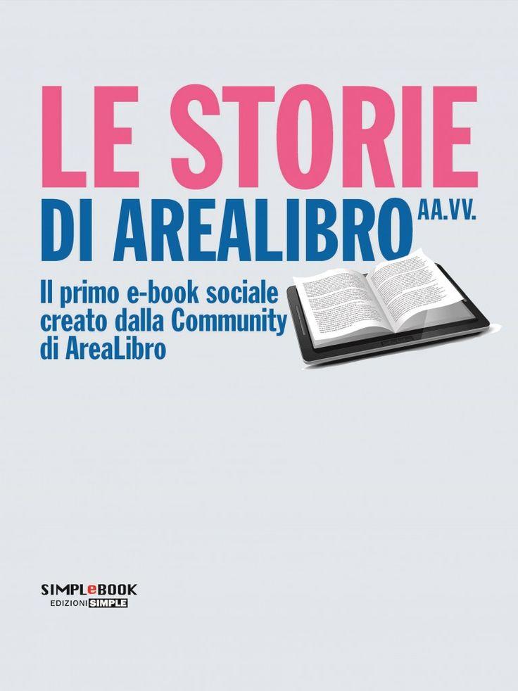 """L'#ebook """"Le storie di #AreaLibro"""" è scaricabile dal nostro #store!"""