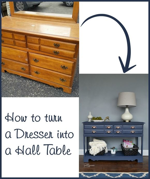 How to turn an old, uwanted dresser into a useful hall table or sofa table. MyRepurposedLife.com