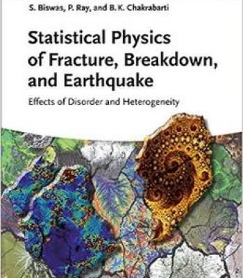 Statistical Physics Of Fracture Breakdown And Earthquake: Effects Of Disorder And Heterogeneity PDF