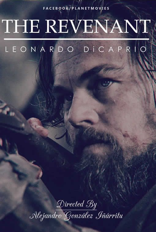 The Revenant is an upcoming 2015 American biographical western thriller drama film directed by Alejandro G. Iñárritu. The screenplay by Mark L. Smith and Iñárritu is based on Michael Punke's 2002 novel of the same name, which was inspired by the life of frontiersman Hugh Glass. The film stars Leonardo DiCaprio, Tom Hardy, Will Poulter, and Domhnall Gleeson.