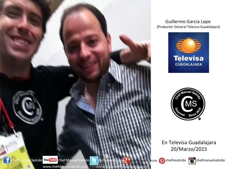 """Con Guillermo Garcia Lepe (#Productor General Televisa Guadalajara), muchas gracias por siempre darle el """"si"""" a mis colegas y productores, para poder estar en los programas cuando voy a #Guadalajara, saludos!!! buena vibra!!! #chefcms #televisa"""
