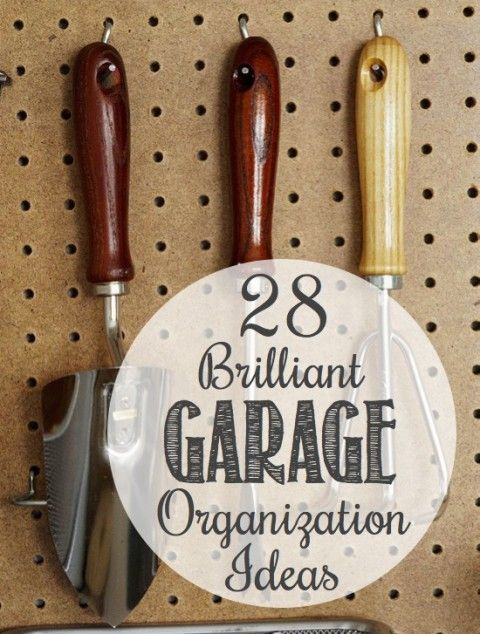 Garage Organization Ideas - Definitely doing some of these from the get-go!