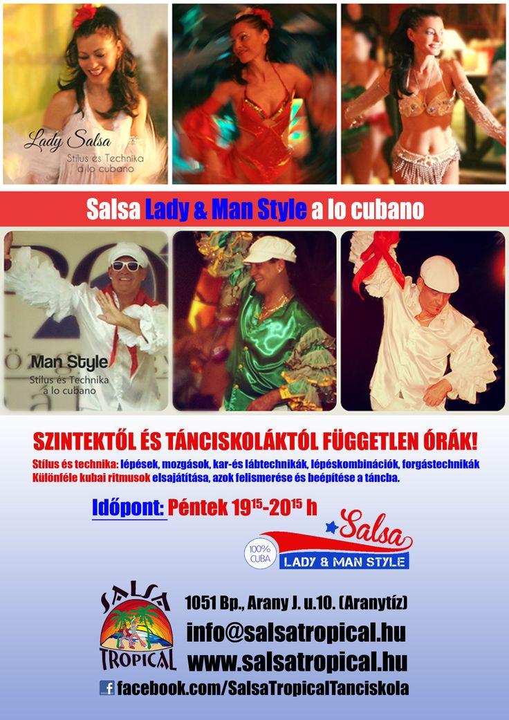 Lady & Man Style - Salsa stílus órák kubai stílusban ! Kubai stílusú mozgás-és technika órák nőknek és férfiaknak, 2 külön tükrös, légkondis teremben az Aranytíz Kultúrház I.emeletén! Tánciskola független órák, várunk minden kubai salsa stílus kedvelőt! http://salsatropical.hu/02_style.html