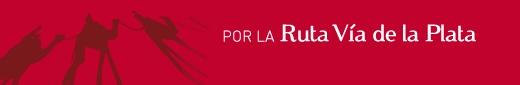 Ruta Vía de la Plata http://www.rutadelaplata.com
