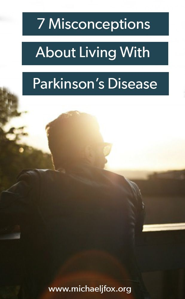 For those without first-hand experience with Parkinson's disease, misconceptions can be common and don't reflect the reality of the disease.