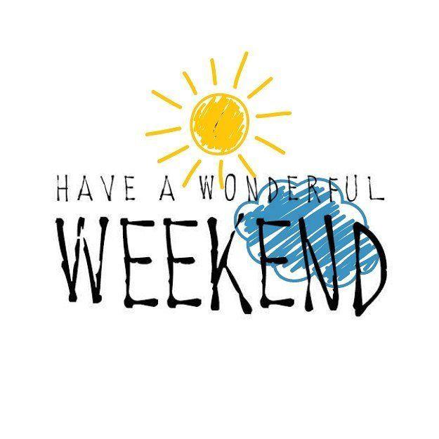 Que tengas un excelente Fin de Semana! #weekend #enjoy #relax #fun #thankful #byou #becomplete