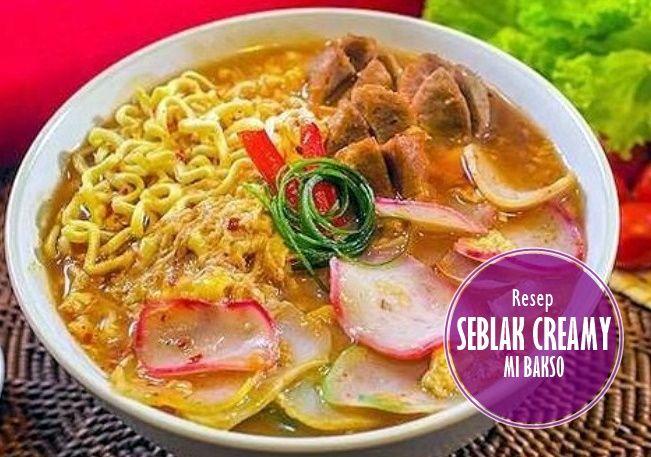Resep Seblak Creamy Mi Bakso Super Nikmat Bakso Resep Makanan