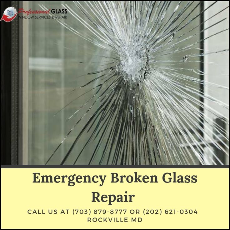 Having Emergency Broken Glass in your home or at your