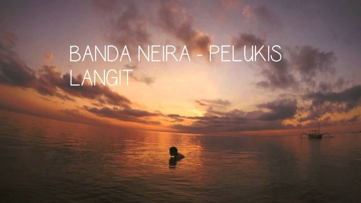 [LIRIK] Banda Neira - Pelukis Langit