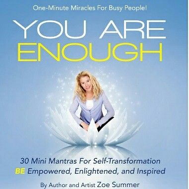 Zoe Summer :  You are enough  #youareenough, #selfconfidence, #book