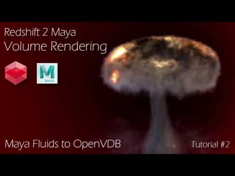 Redshift 2 Maya - Tutorial #2 - Maya Fluids 2 Openvdb Volume Rendering - YouTube