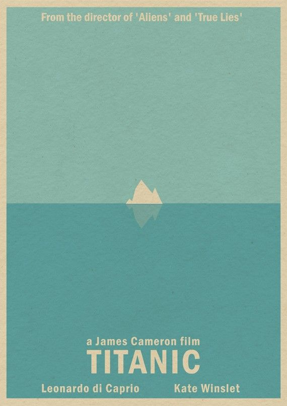 Love this simplistic Titanic poster. A great film for (nearly) all generations. #film #poster #titanic
