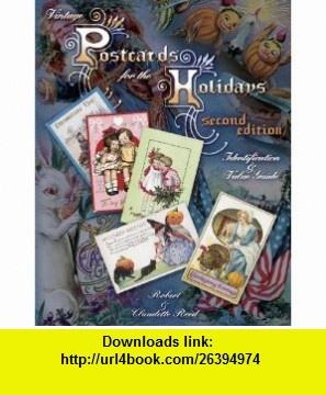 Vintage Postcards for the Holidays (9781574324761) Robert Reed, Claudette Reed , ISBN-10: 1574324764  , ISBN-13: 978-1574324761 ,  , tutorials , pdf , ebook , torrent , downloads , rapidshare , filesonic , hotfile , megaupload , fileserve