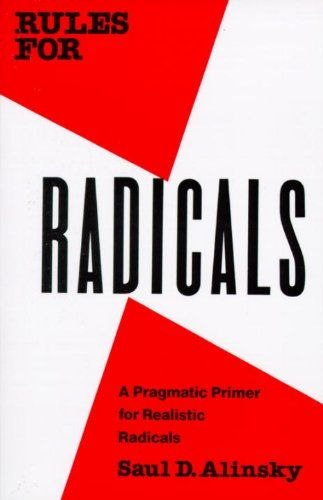 Rules for Radicals: A Practical Primer for Realistic Radicals by Saul D. Alinsky http://www.amazon.com/dp/0679721134/ref=cm_sw_r_pi_dp_.iShub0Q08HEF