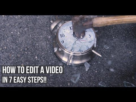 How To Edit A Video In SEVEN EASY Steps!! (Regret may vary..) - YouTube