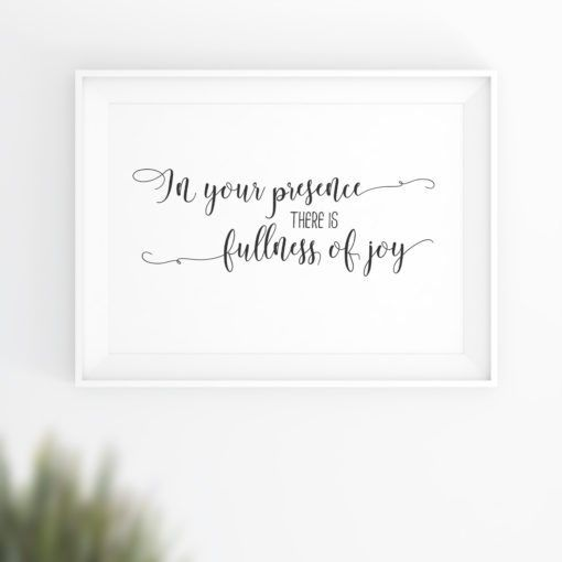 Poster: In your presence there is fullness of joy