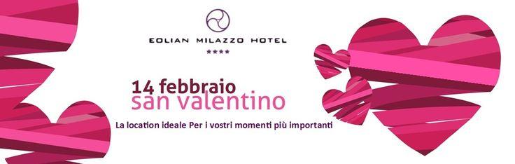 Eolian Milazzo Hotel - Milazzo, Sicilia  - San Valentino 2015