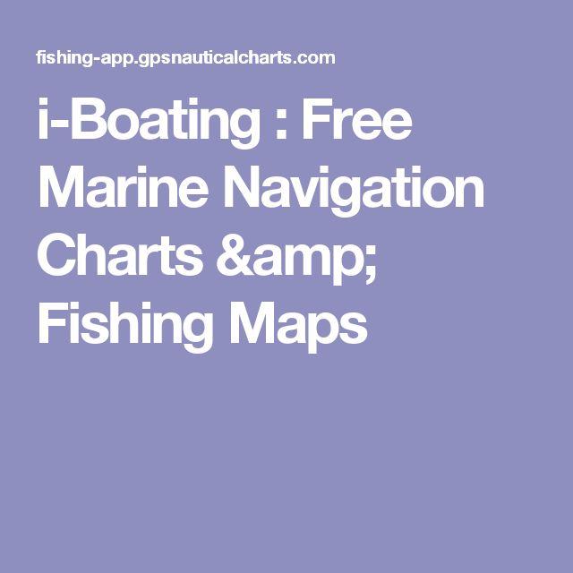 i-Boating : Free Marine Navigation Charts & Fishing Maps
