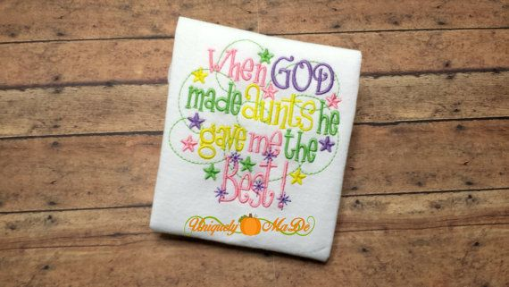 When God Made Aunts He Gave Me The Best Embroidered Shirt, Best Aunt Shirt, Best Aunt, God Gave me the Best, Niece, Nephew