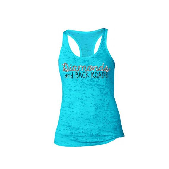 Diamonds and Back Roads Tank. Glitter Font. Southern Girl. Girly Tank Top. Classy Tank Top. Custom Tank. Workout Tank. Active Wear.- T11    A super soft burnout racerback tank top that is comfortable and stylish.    Made with Glitter Vinyl. Glitter will not come off or wash away.