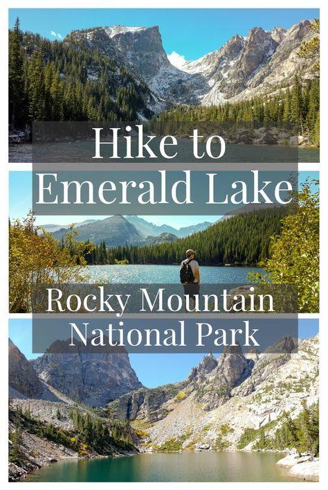 Hike to Emerald Lake   Rocky Mountain National Park Colorado