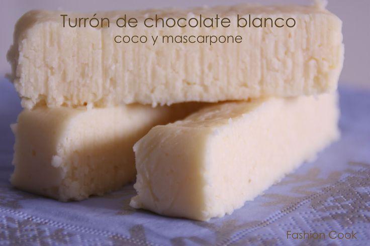 Fashion Cook: Turrón de chocolate blanco, coco y mascarpone