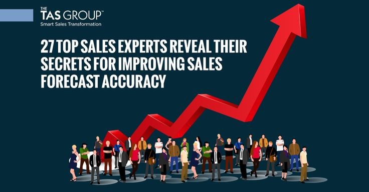 27 Top Sales Experts Reveal Their Secrets For Improving Sales Forecast Accuracy