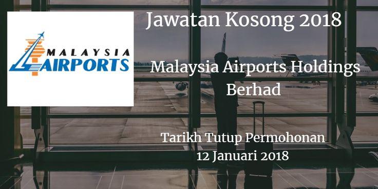 Malaysia Airports Holdings Berhad Jawatan Kosong MAHB 12 Januari 2018  Malaysia Airports Holdings Berhad (MAHB) calon yang sesuai untuk mengisi kekosongan jawatan MAHB terkini 2018.  Jawatan Kosong MAHB 12 Januari 2018  Warganegara Malaysia yang berminat bekerja di Malaysia Airports Holdings Berhad (MAHB) dan berkelayakan dipelawa untuk memohon sekarang juga.  Jawatan Kosong MAHB Terkini 12 Januari 2018  1. Admin Operations Officer - Operations 2. IT Support Officer - IT Division 3. Account…
