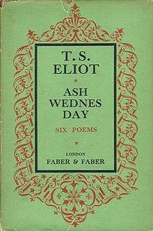 Eliot - Ash Wednesday