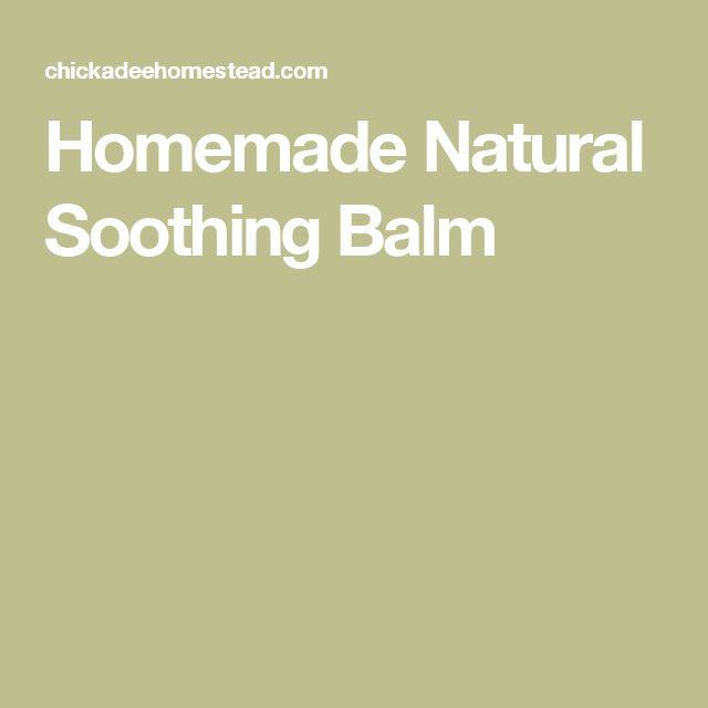 Homemade Natural Soothing Balm