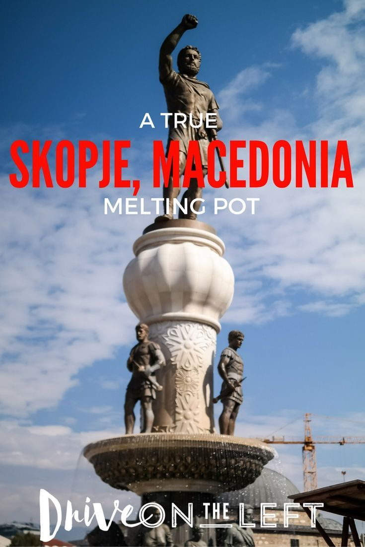 Skopje, Macedonia is one of the most unique capital cities in all of Europe, from the crazy statues to the massive redevelopment plans.