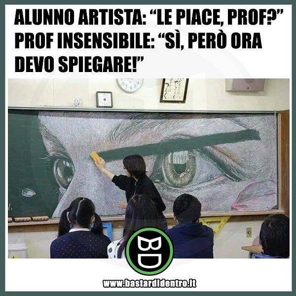 Alle prese con una #prof insensibile! #bastardidentro #perfettamentebastardidentro #disegno #scuola www.bastardidentro.it