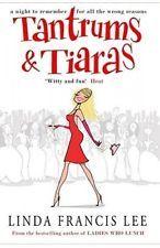Tantrums and Tiaras by Linda Francis Lee.