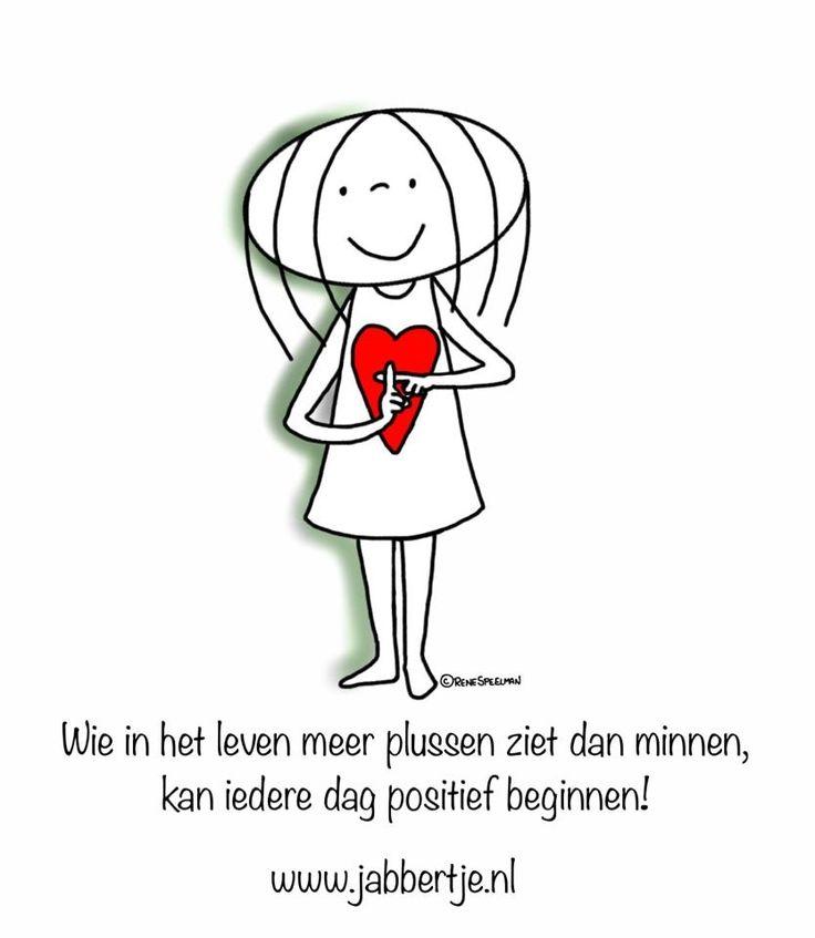 Wie in het leven meer plussen ziet dan minnen, kan elke dag positief beginnen! - Jabbertje