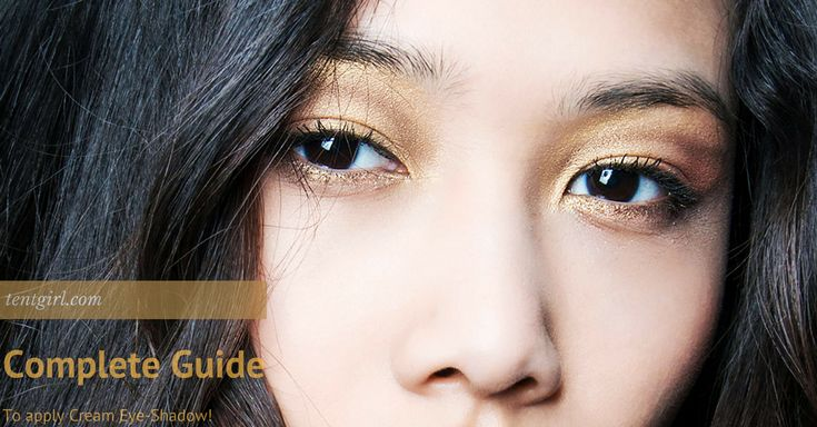 Complete Guide to applying Best Cream EyeShadow