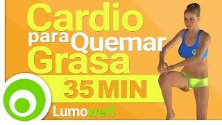 Rutina de Cardio para Quemar Grasa - 35 Minutos