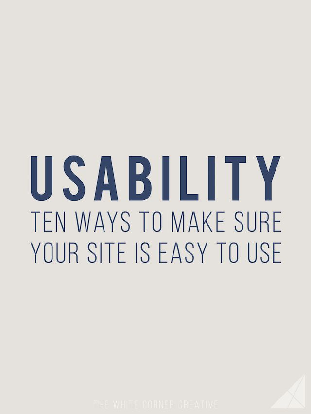10 ways to make sure your website is easy to use // Though not everyone knows what usability means, we all know what it feels like to have a horrible web experience. Make sure your site is user-friendly with these tips.