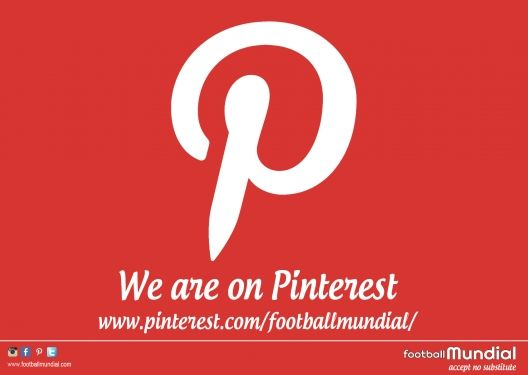 We are on Pinterest!! - http://footballmundial.com/articles/view/266/we-are-on-pinterest
