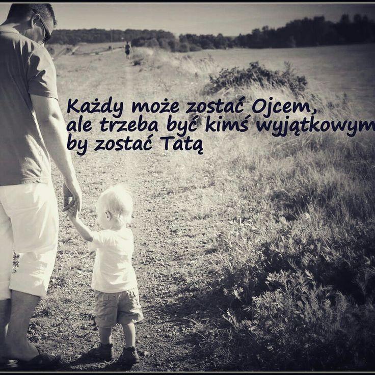 Drogi tato, pamiętaj, że dla swoich dzieci już od dawna jesteś bardzo wyjątkowy!!!!♡♡♡♡♡♡♡♡♡♡