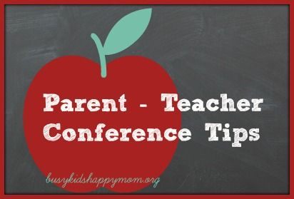 Top 10 Conference Tips for Parents - Busy Kids=Happy Mom