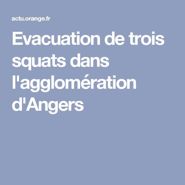 Evacuation de trois squats dans l'agglomération d'Angers