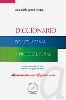 LIBROS EN DERECHO: DICCIONARIO DE LATÍN PENAL Y PROCESAL PENAL