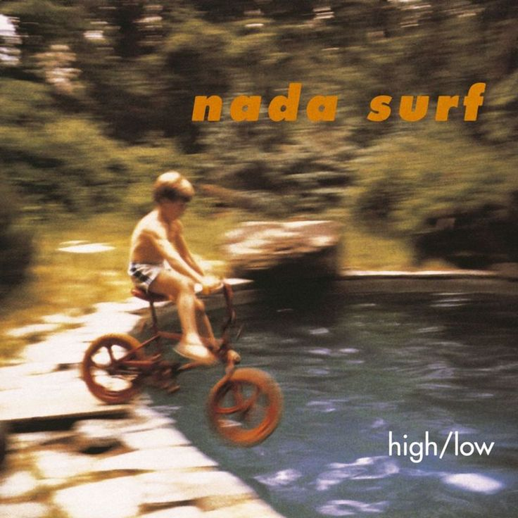 Popular by Nada Surf - High/Low