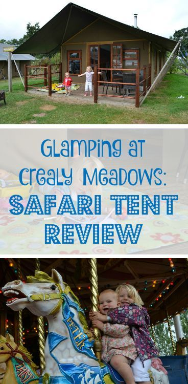 Glamping at Crealy Meadows in Devon - a review of a safari tent, onsite entertainment and facilities on this camping and caravan site near Exeter in the South West of England