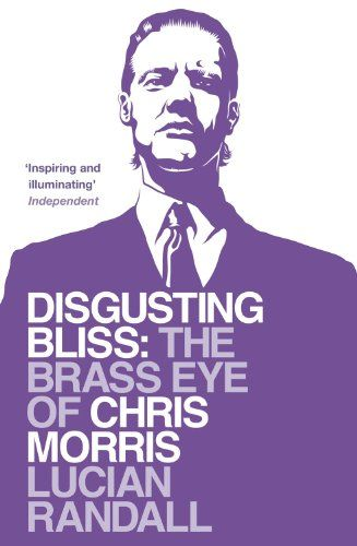 From 2.81:Disgusting Bliss: The Brass Eye Of Chris Morris