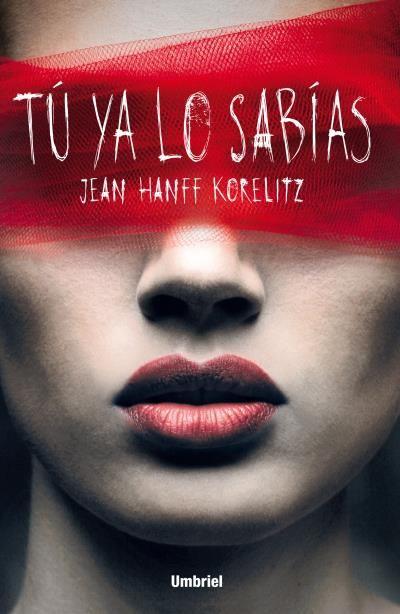 Tú ya lo sabías // Jean Hanff Korelitz // Umbriel thriller (Ediciones Urano) Book cover design by Luis Tinoco WWW.LUISTINOCO.COM