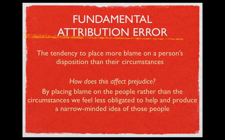 psychology- fundamental attribution error- prejudice